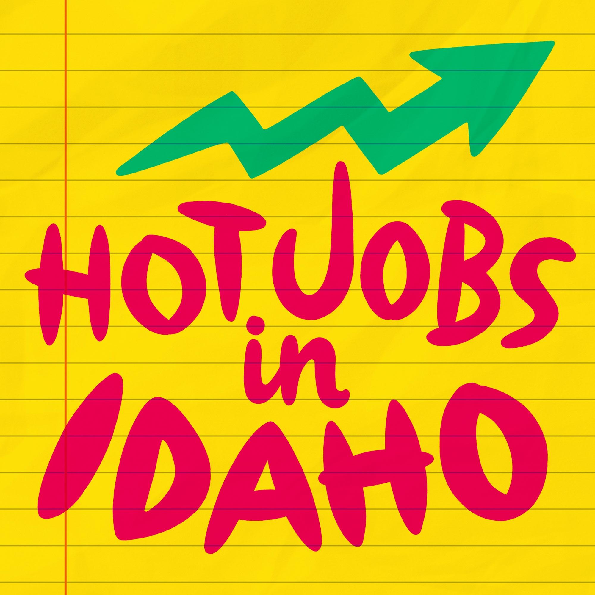Hot Jobs in Idaho